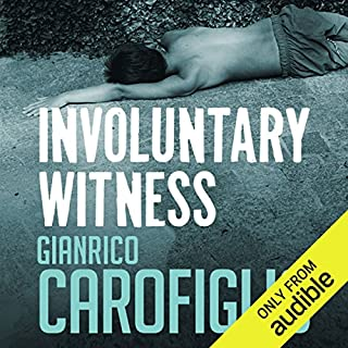 Involuntary Witness     Guido Guerrieri Series, Book 1              By:                                                                                                                                 Gianrico Carofiglio                               Narrated by:                                                                                                                                 Sean Barrett                      Length: 7 hrs and 30 mins     178 ratings     Overall 3.9
