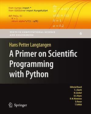 A Primer on Scientific Programming with Python: Texts in Computational Science and Engineering