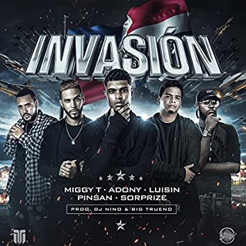 Invasion (feat. Pinsan The Flooww, Luisin The Highness, Sorprize & Adonis)