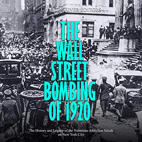 The Wall Street Bombing of 1920  By  cover art