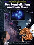 Our Constellations and Their Stars by Graun, Ken (2004) Hardcover