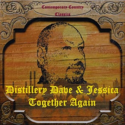 Distillery Dave & Jessica - Together Again