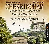 Cherringham - Folge 3 & 4: Landluft kann tödlich sein. Mord im Mondschein und Die Nacht der Langfinger. (Ein Fall für Jack und Sarah) - Matthew Costello