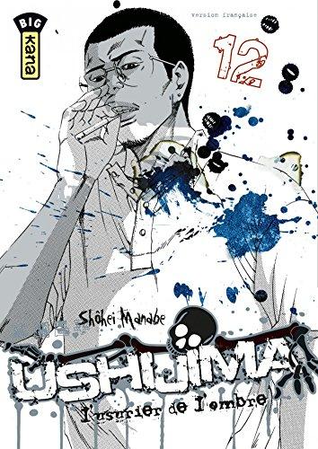 Ushijima, l'usurier de l'ombre - Tome 12