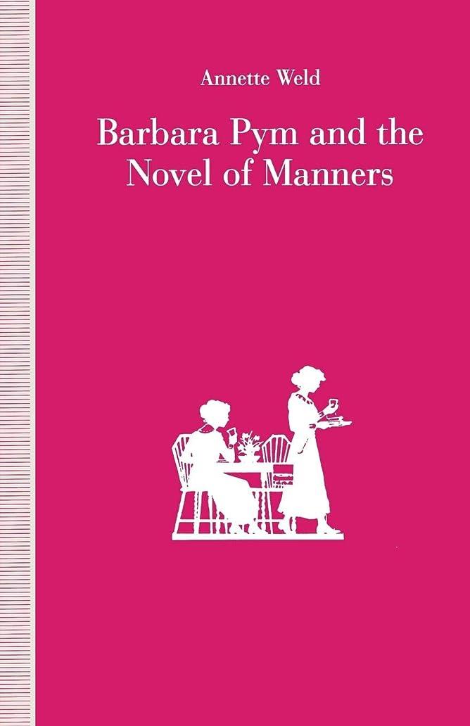 稚魚プレミアム飛び込むBarbara Pym and the Novel of Manners