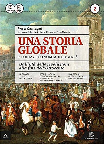 Una storia globale. Atlante geopolitico. Per le Scuole superiori. Con e-book. Con espansione online (Vol. 2)