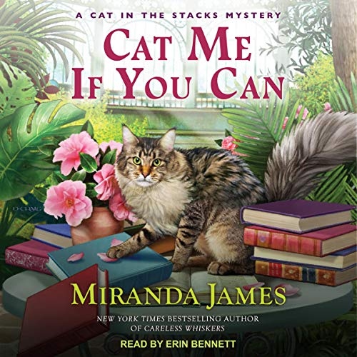 Cat Me If You Can: Cat in the Stacks Mystery Series, Book 13