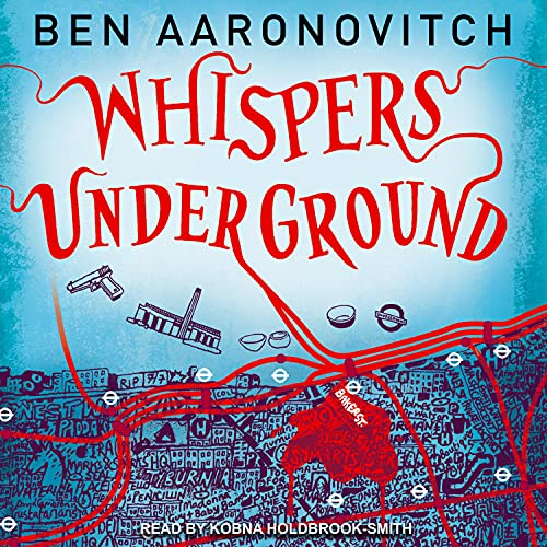 Whispers Under Ground Audiobook By Ben Aaronovitch cover art