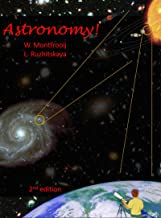 Astronomy!: A conceptual introduction from the Big Bang to that asteroid heading right for us (English Edition)