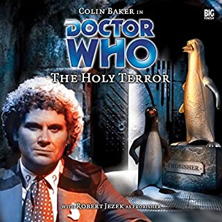 Doctor Who - The Holy Terror                   By:                                                                                                                                 Robert Shearman                               Narrated by:                                                                                                                                 Colin Baker,                                                                                        Robert Jezek                      Length: 2 hrs and 21 mins     3 ratings     Overall 5.0