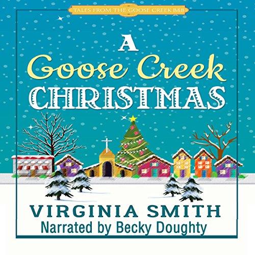 A Goose Creek Christmas audiobook cover art