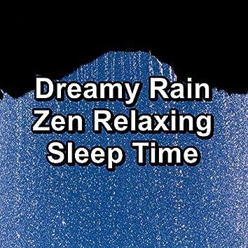 Dreamy Rain Zen Relaxing Sleep Time