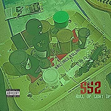 S.S.2, Roll up, Light Up