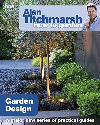 Alan Titchmarsh - How to Garden: Garden Design