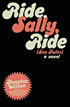 Ride, Sally, Ride: Sex Rules
