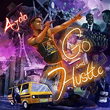 Go and Hustle