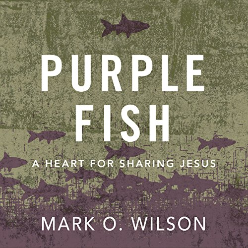 Purple Fish: A Heart for Sharing Jesus audiobook cover art