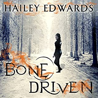 Bone Driven                   By:                                                                                                                                 Hailey Edwards                               Narrated by:                                                                                                                                 Laurence Bouvard                      Length: 11 hrs and 15 mins     64 ratings     Overall 4.4
