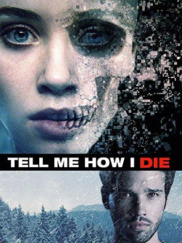 Tell Me How I Die [dt./OV]