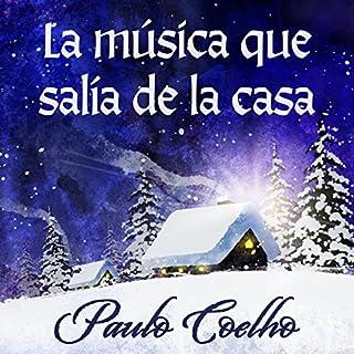 La música que salía de la casa [The Music Coming from the House] audiobook cover art