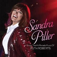 Sandra Piller Sings the Hit Parade Music of Ruth Roberts