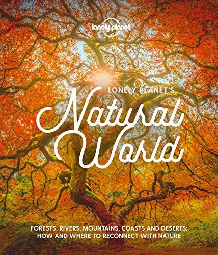 Compare Textbook Prices for Lonely Planet''s Natural World 1 Edition ISBN 9781788689397 by Planet, Lonely