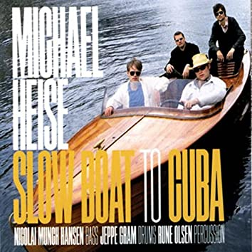 Slow boat to Cuba