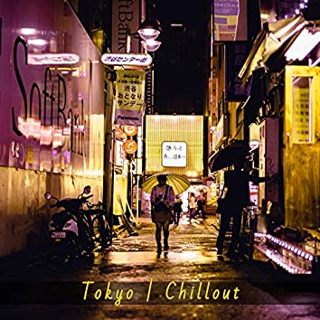 Tokyo | Chillout