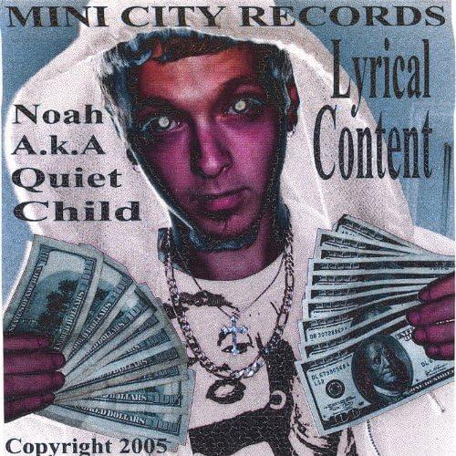 Noah Aka Quiet Child