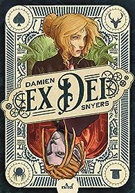 Ex Dei par Damien Snyers
