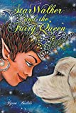 StarWalker and the Fairy Queen (English Edition)