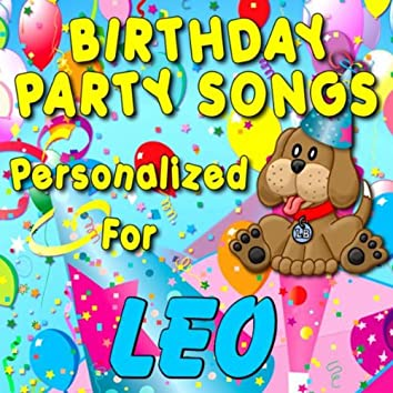 Birthday Party Songs - Personalized For Leo