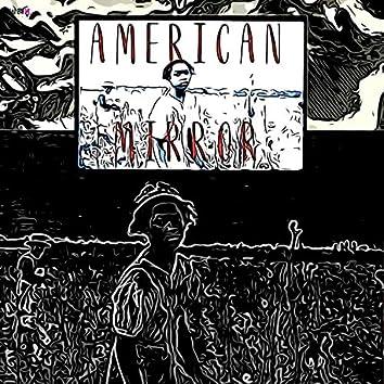American Mirror (feat. Kadesh Flow)
