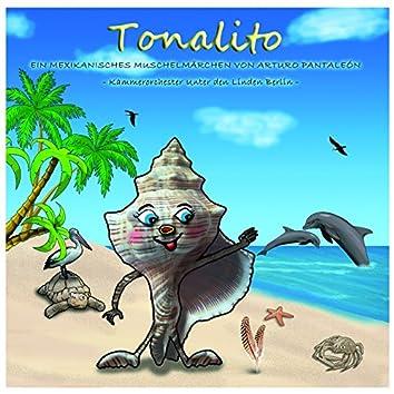 Tonalito (Ein mexikanisches Muschelmärchen von Arturo Pantaleón)