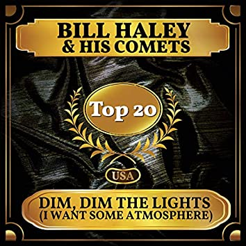 Dim, Dim the Lights (I Want Some Atmosphere) (Billboard Hot 100 - No 11)