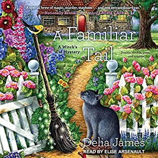 A Familiar Tail     Witch's Cat Mystery Series, Book 1              By:                                                                                                                                 Delia James                               Narrated by:                                                                                                                                 Elise Arsenault                      Length: 11 hrs and 15 mins     281 ratings     Overall 4.5