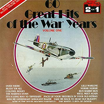 60 Great Hits of the War Years, Vol. 1