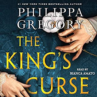 The King's Curse                   Written by:                                                                                                                                 Philippa Gregory                               Narrated by:                                                                                                                                 Bianca Amato                      Length: 24 hrs and 12 mins     11 ratings     Overall 4.5