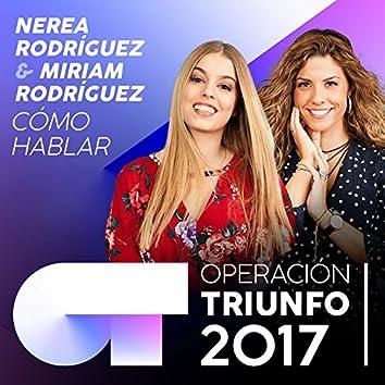 Cómo Hablar (Operación Triunfo 2017)