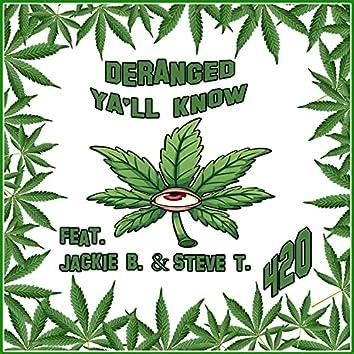Ya'll Know (feat. Jackie B. & YaBoySteveT)