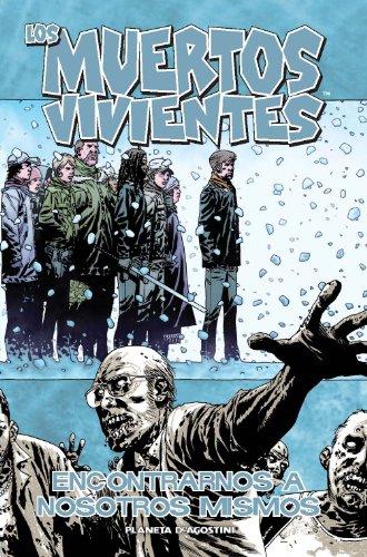 Los muertos vivientes nº 15/32: Encontrarnos a nosotros mismos (Los Muertos Vivientes (The Walking Dead Cómic))