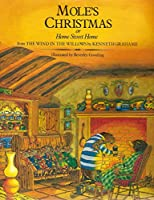 Mole's Christmas or Home Sweet Home 0135997380 Book Cover