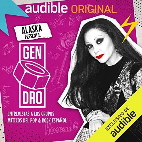 Diseño de la portada del título Episodio 2: Descubre Gen Dro con Alaska y Dinarama
