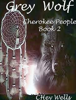 Grey Wolf (Cherokee People Book 2)