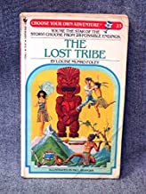 Lost Tribe (Choose Your Own Adventure) by Louise Munro Foley (1984-04-19)