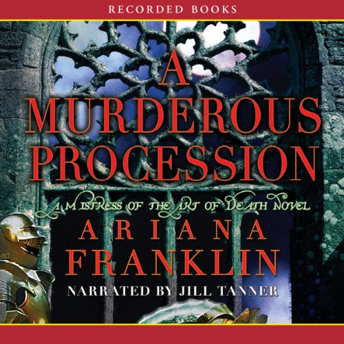 A Murderous Procession Audiobook By Ariana Franklin cover art