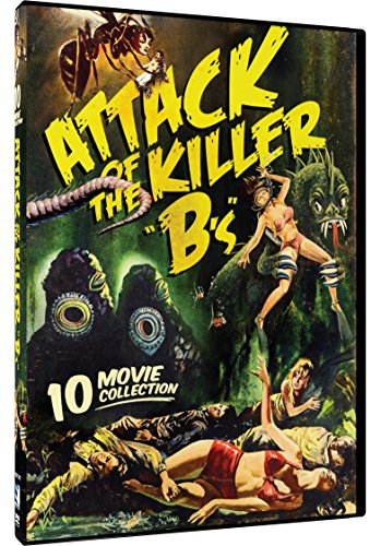 Attack of the Killer 'B's' - 10 B-Movie Collection: Phantom From 10,000 Leagues, Attack Of The Giant Leeches, Giant Gila Monster, Killer Shrews, Teenagers From Outer Space and 5 more!