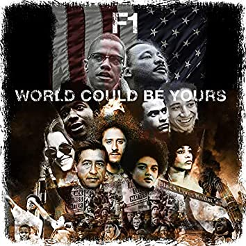 World Could Be Yours