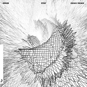 Stay (Genix Remix)