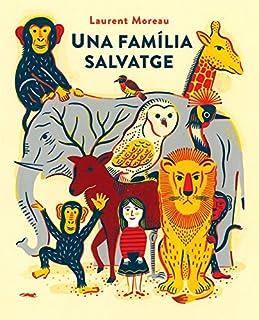 Una família salvatge